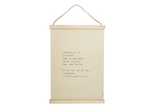 """Zusss A3 poster met lijst """"vandaag wil ik uitslapen"""" - 30xH42 cm"""