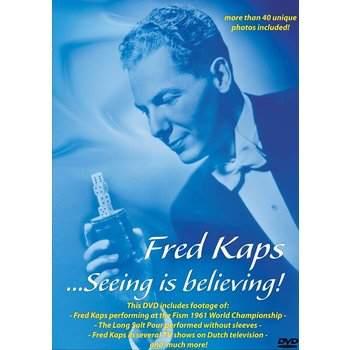 Just Entertainment Fred Kaps... Seeing is believing!