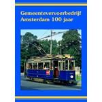 Groenendal Video Groep Gemeentevervoerbedrijf Amsterdam 100 jaar