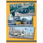 Groenendal Video Groep Trams in Amsterdam, Rotterdam en Den Haag 1964 -1968