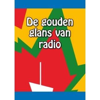 Marc van Amstel De gouden glans van radio