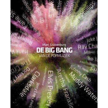 Uitgeverij Van Brug De big bang van de popmuziek - Marc Stakenburg