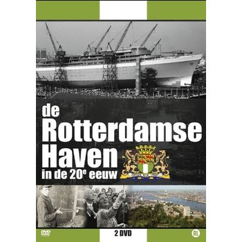 Source1 Media De Rotterdamse Haven in de 20e eeuw