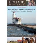 Source1 Media Holland Heritage - Oude vissersplaatsen. Marken
