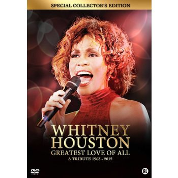 BBI Films Whitney Houston - Greatest love of all. A tribute 1963-2012