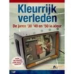 Just Entertainment Kleurrijk Verleden - De jaren 30/40/50 in kleur