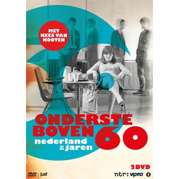 Just Entertainment Ondersteboven - Nederland in de jaren 60