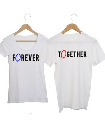COUPLE T-SHIRTS FOR EVER TOGETHER