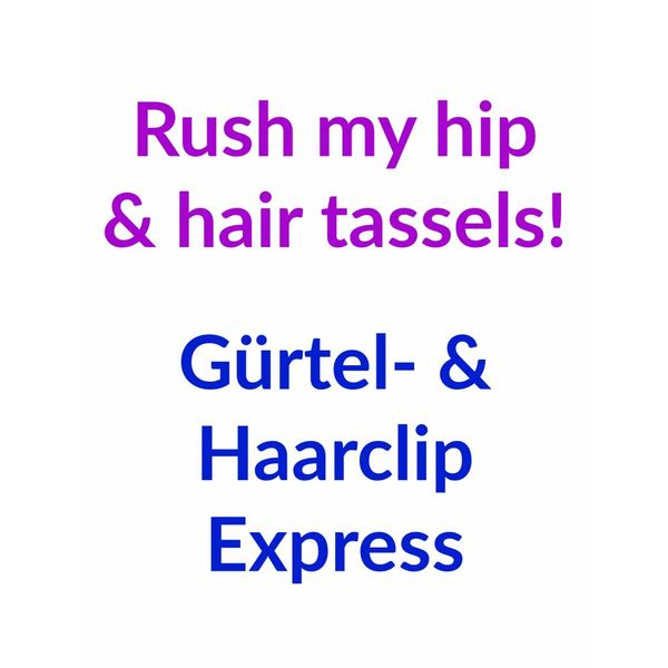 Rush my hip & hair tassels!