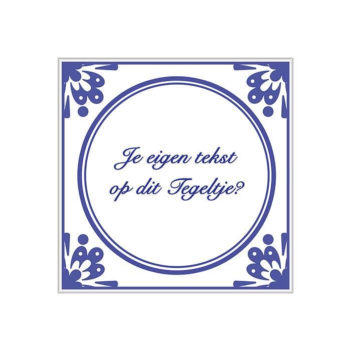 oud hollandse spreuken tegels TEGELTJESWIJSHEID | Tegel bedrukt met je eigen spreuk | Per stuk  oud hollandse spreuken tegels