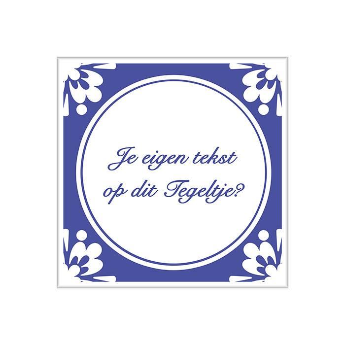 tegeltjes spreuken vaderdag TEGELTJE met TEKST | Per stuk te bestellen | Watzalikkopen.nl  tegeltjes spreuken vaderdag