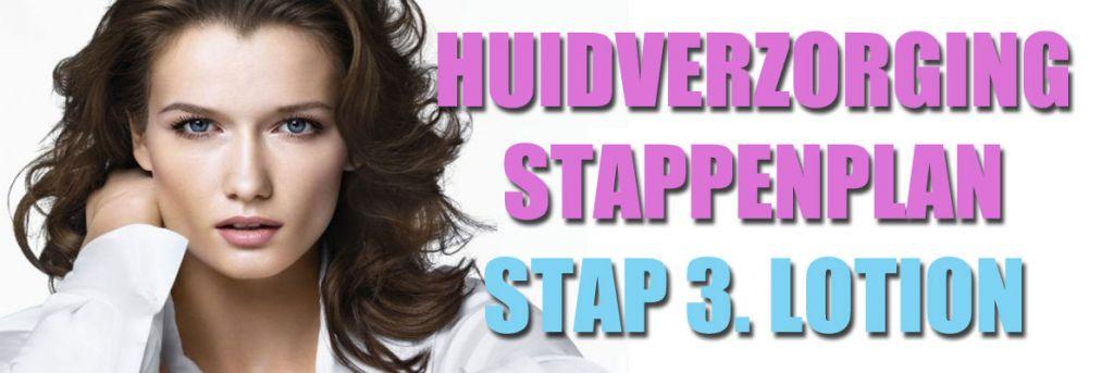 Huidverzorging stappenplan: Gezichtslotion