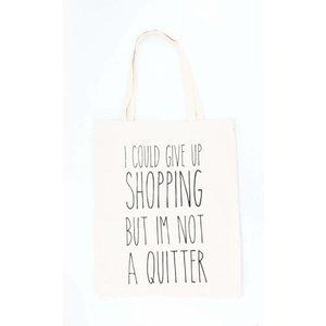 "Shopper ""I am not a quitter"" creme wit"
