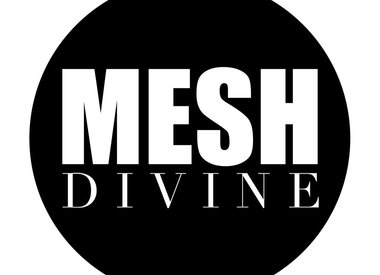 MESH DIVINE