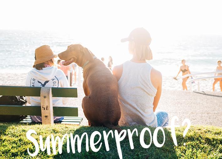 Summerproof?