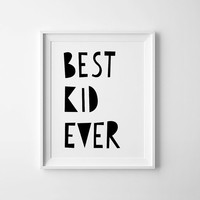 Mini Learners best kid ever poster A3
