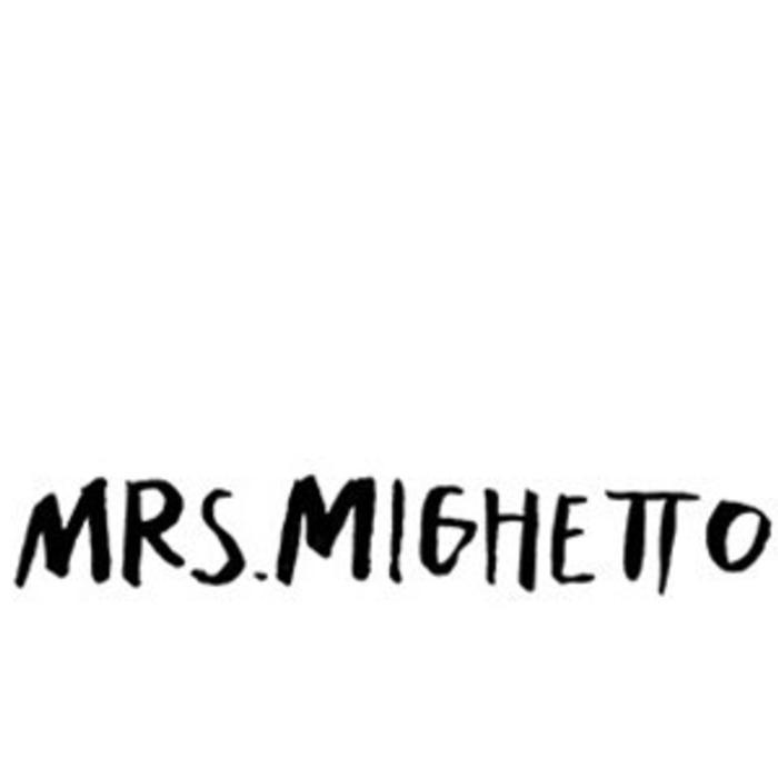 Mrs. Mighetto