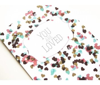 Greeting Card You are Loved
