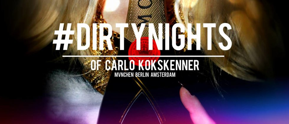 Carlo KOKSKENNER™ DIRTYKOKS IS COMING