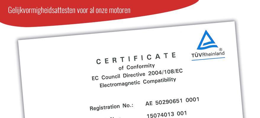 Certificate Of Conformity voor al onze motoren