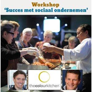 Workshop 'Succes met sociaal ondernemen'. Met The Colour Kitchen.