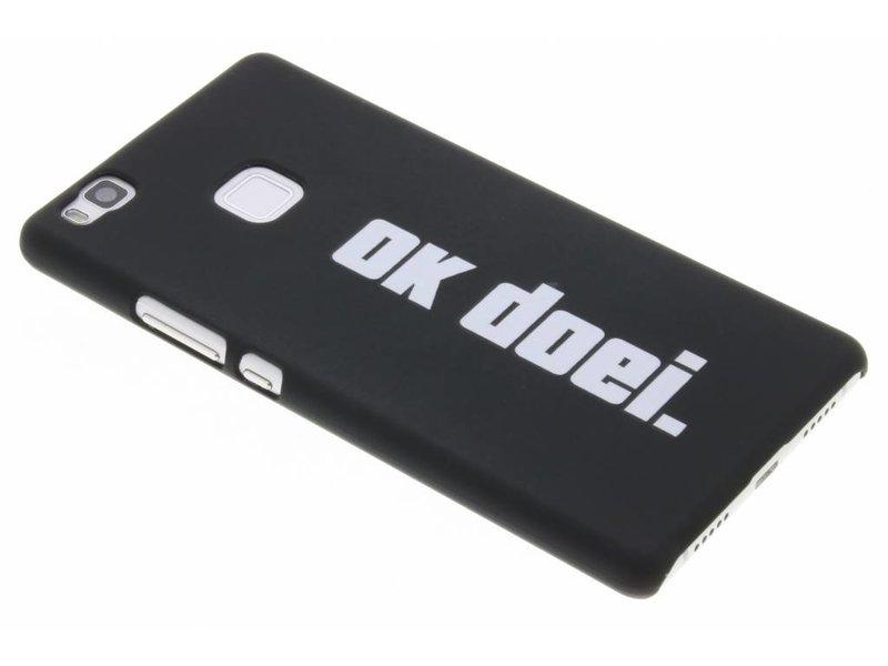 Huawei P9 Lite hoesje - Ok doei design hardcase