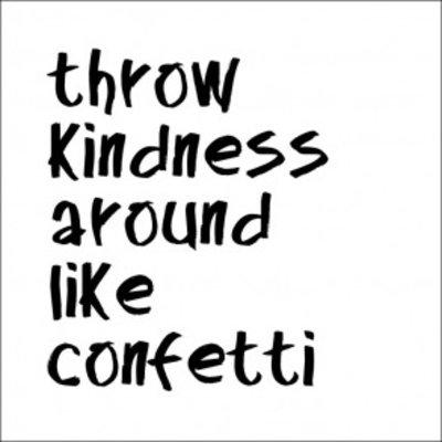 Tile Junkie Tegelsticker throw kindess around like confetti