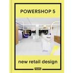 Powershop 5: New Retail Design