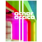 The Other Office: Creative Workspace Design