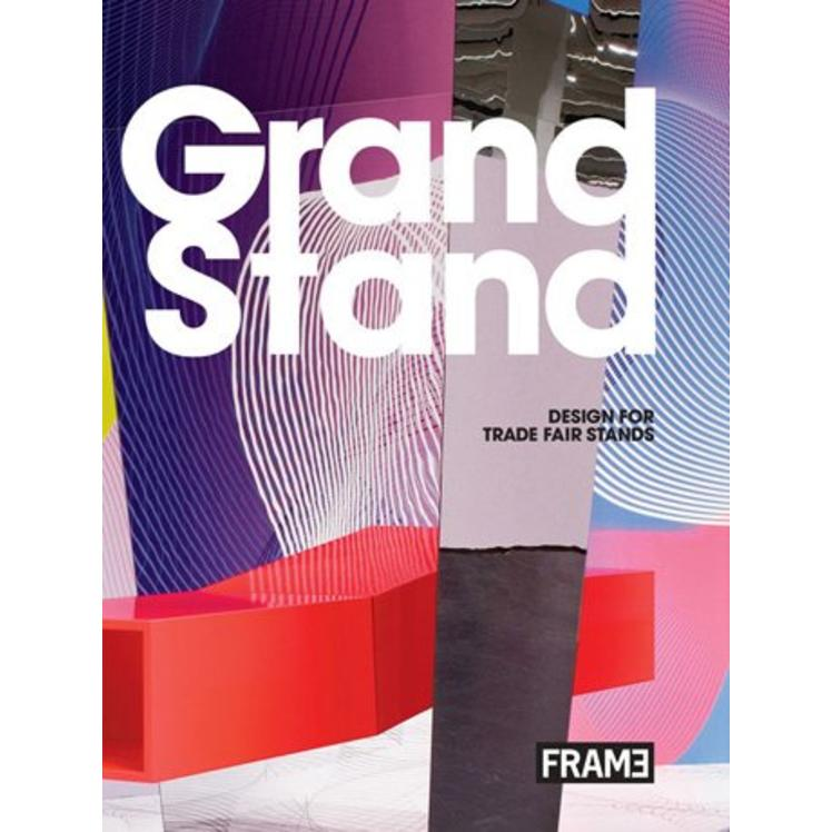 Grand Stand 2: Design for Trade Fair Stands and Exhibitions