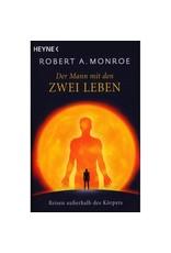 """Spirituelles """"Der Mann mit den zwei Leben"""" von Robert A. Monroe"""