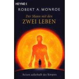 Spirituelles Robert Monroe, Der Mann mit den zwei Leben