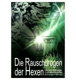 Magiebuch Die Rauschdrogen der Hexen & Hexenflugsalbe