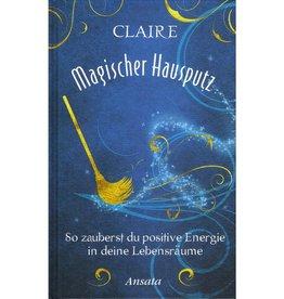 Claire: Magischer Hausputz