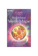 Esoterikbuch zum praktischen Einstieg in die Weiße Magie