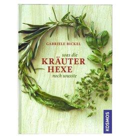 Was die Kräuterhexe noch wusste Kräuterbuch