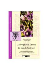 Claudia Müller-Ebeling, Christian Rätsch: Zauberpflanze Alraune