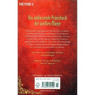 Das umfassende Handbuch der weißmagischen Künste