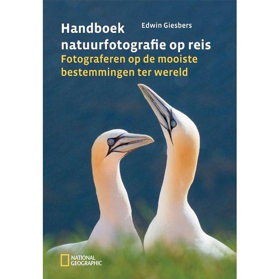 National Geographic Handboek natuurfotografie op reis