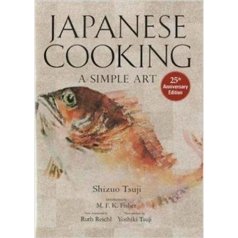 Japanese Cooking: a Simple Art-Shizuo Tsuji