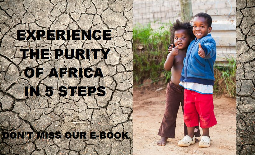Experience true Africa in 5 steps