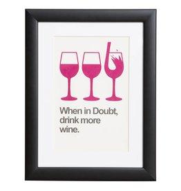Drink more Wine - Plakat mit Passepartout im schwarzen Holzrahmen