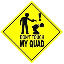 Fun Sticker Don`t touch my QUAD