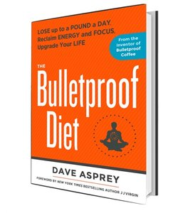 Bulletproof The Bulletproof Diet Book