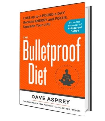 Bulletproof The Bulletproof Diet Book by Dave Asprey