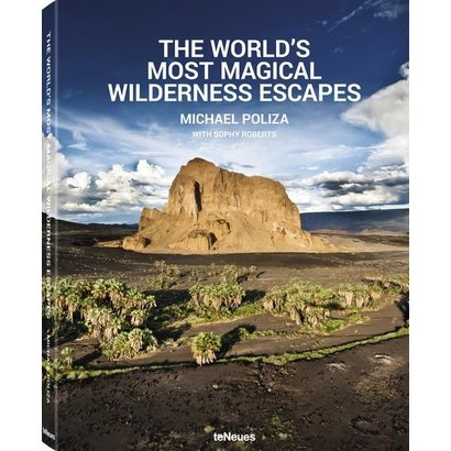The World´s Most Magical Wilderness Escapes Michael Poliza teNeues