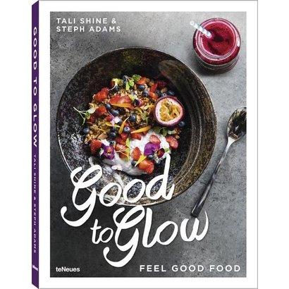 Good to Glow Feel-Good Food teNeues