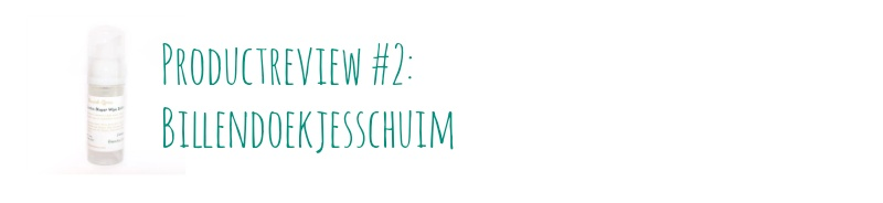 Product review #2: Billendoekjesschuim