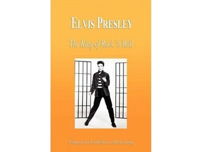 Elvis Presley, The King Of Rock 'n Roll