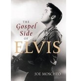 The Gospel Side Of Elvis - Joe Moscheo